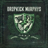 Dropkick Murphys - Going Out In Style (180g) (Limited Edition) (Colored Vinyl)