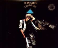 Tom Waits - Closing Time (remastered / 180g Vinyl + Download)